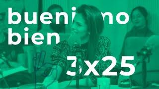 Buenismo Bien   3x25   Sara Sálamo Bien