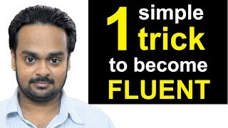 1 Simple Trick to Become Fluent in English - the JAM Technique - How to Be a Confident Speaker