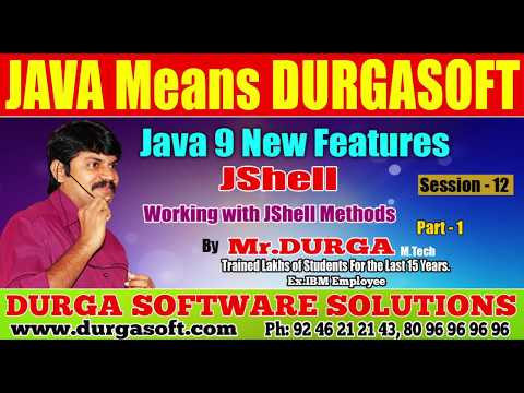 Java 9 New  Features || JShell | Session - 12 || Working with JShell  Methods Part - 1 by Durga sir.