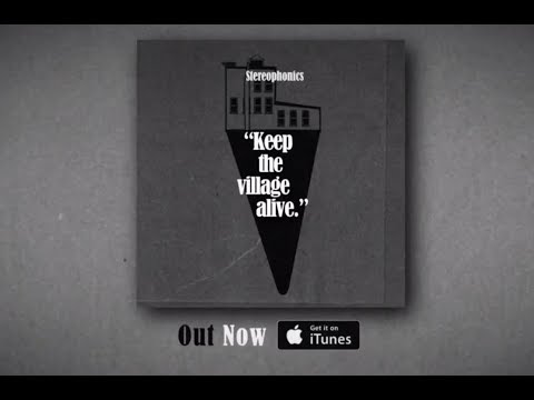 Stereophonics - Keep The Village Alive (2015) - FULL ALBUM