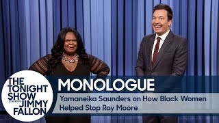 Yamaneika Saunders on How Black Women Helped Stop Roy Moore - Monologue