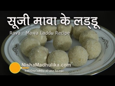 Sooji Khoya Ladoo Recipe - Suji Mawa Laddu - Rawa and Mawa Laddoos
