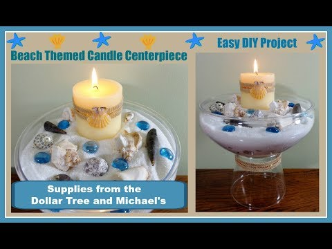 Beach Themed DIY Candle Centerpiece. Pinterest Inspired. Easy with Dollar Tree and Michael's items.