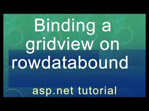 ASP.Net tutorial - Binding a gridview on rowdatabound