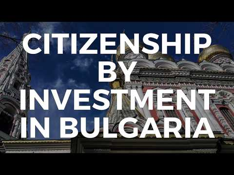 CITIZENSHIP BY INVESTMENT IN BULGARIA
