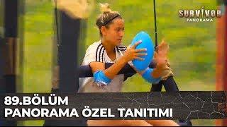 Survivor 89.Bölüm, PANORAMA ÖZEL TANITIMI | Survivor Panorama 89.Bölüm