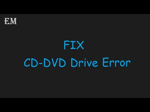How to solve CD-DVD Drive problem.CD-DVD Drive not reading or writing CD or DVD