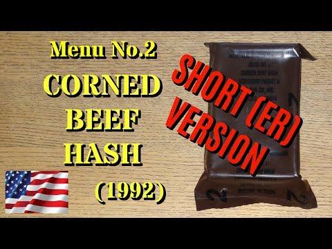 MRE Review: 1992 Corned Beef Hash (Short Version)