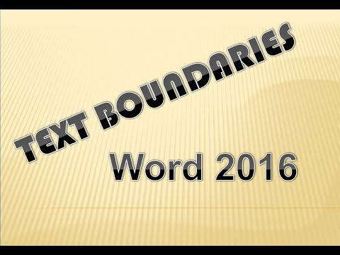 How to Show Text Boundaries in Word 2016