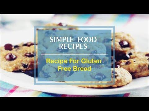 Recipe For Gluten Free Bread