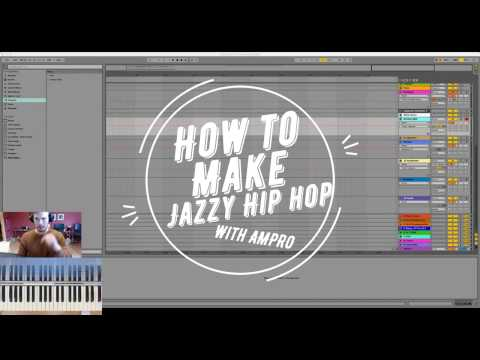 How to write jazzy hip hop (Ableton)