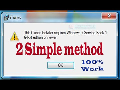 Fix: iTunes Installer Requires Windows 7 Service Pack 1