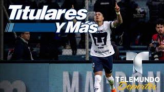 ¿Afectará a Pumas la salida de Nicolás Castillo? | Titulares y Más | Telemundo Deportes