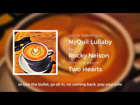 NyQuil Lullaby - Rocky Nelson