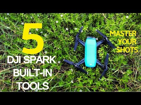 DJI SPARK: How to use 5 Built-in Tools to Better Your Aerial Shots