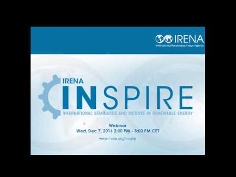 IRENA INSPIRE Webinar: Patents and Standards key components to develop renewable energy technologies