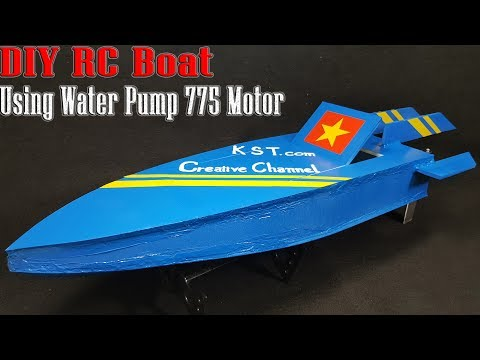 How To Make A RC Boat using Water Pump 775 Motor
