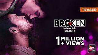 Broken But Beautiful 3 | Official Teaser | Sidharth Shukla, Sonia Rathee | ALTBalaji