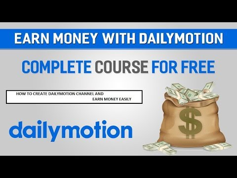 how to earn money with dailymotion||how to create dailymotion channel in hindi