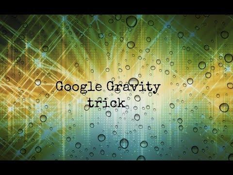 Google Gravity trick (HD)