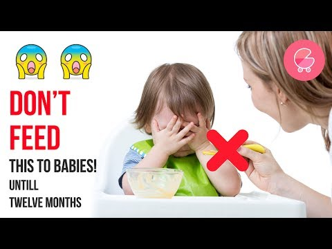 8 Food items that shouldn't be given to babies below 12 months | Babygogo