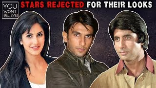 Ranveer Singh, Amitabh Bachchan, Katrina Kaif   Stars Who GOT REJECTED Because Of Their UGLY Looks
