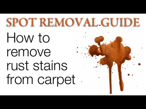 How to Get rust out of Carpet | Spot Removal Guide