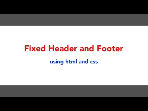how to create fixed header and footer in html