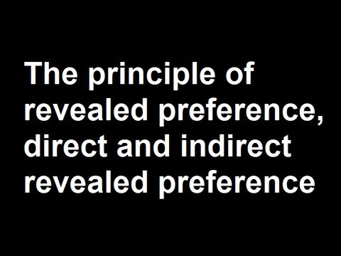 The principle of revealed preference, direct and indirect revealed preference