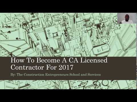 How To Become A California License Contractor For 2017