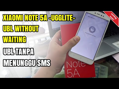 Cara UBL Unlock Bootloader Xiaomi Redmi Note 5A Ugglite Tanpa Menunggu SMS | Without Waiting