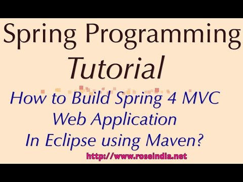 How to Build Spring 4 MVC Web Application In Eclipse using Maven?