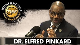 Dr. Elfred Pinkard Speaks On Wilberforce University's History & Higher Learning Found At HBCUs