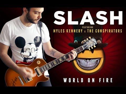 Slash - World On Fire Cover