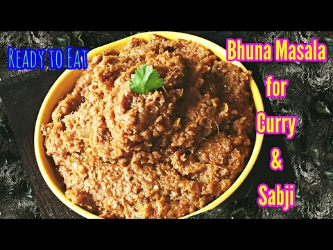 Bhuna Masala- भुना मसाला | How to make Perfect Masala for Curry & Vegetables | Basic Curry Masala