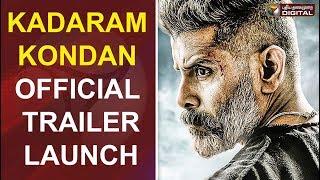 Kadaram Kondan - Official Trailer Launch   Kamal Haasan   Chiyaan Vikram   Rajesh M Selva   Ghibran