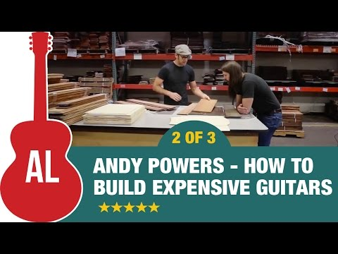 How to Build Expensive Guitars with Tony Polecastro & Andy Powers (2 of 3)