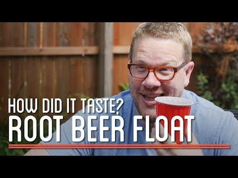 How Did the Root Beer Float Taste? | How to Make Everything