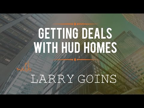 Getting Deals with HUD Homes with Larry Goins