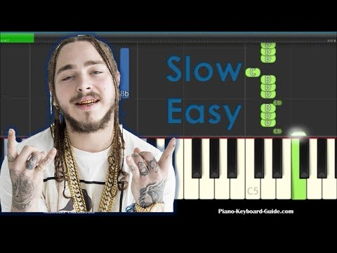 Post Malone Better Now Slow Easy Piano Tutorial - How To Play
