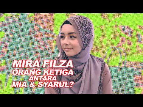 Mira Filzah orang ketiga?