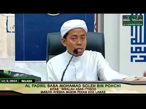(13/2/2018) Risalah Asas I'tiqod (Aqidah) : Al Fadhil Baba Muhamad Soleh.