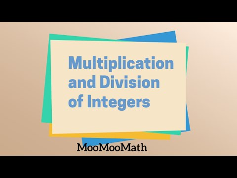 Multiplication and Division of Integers-Positive and Negative Numbers