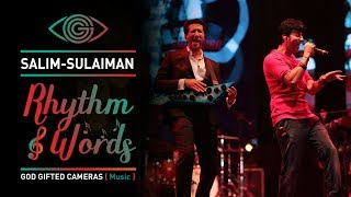 | Salim Sulaiman | | Kurban Hua | | Rhythm & Words | | God Gifted Cameras |