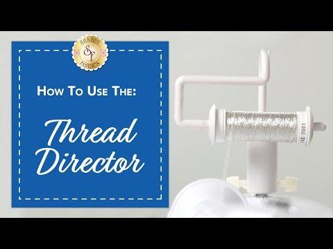 The Thread Director | Shabby Fabrics