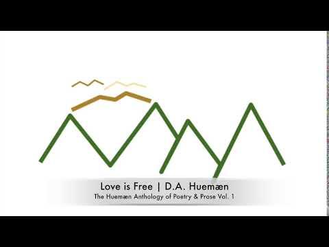 Love is Free | D.A. Huemæn