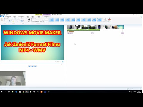 Jak Zmienić Format Filmu MP4 WMV - odcinek 6 - Windows Movie Maker - Poradnik