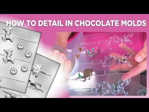 How to Detail in Chocolate Molds