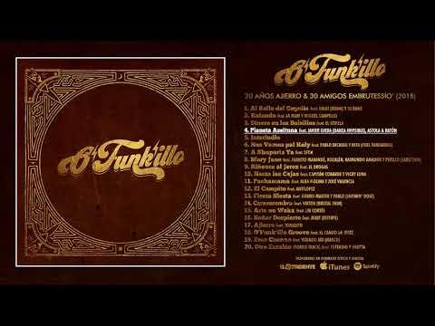 """O'FUNK'ILLO """" 20 Años Ajierro & 30 Amigos Embrutessío' """" Álbum completo"""