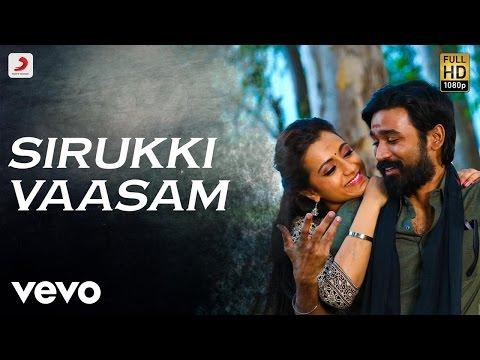 Kodi - Sirukki Vaasam Tamil Lyric | Dhanush, Trisha | Santhosh Narayanan